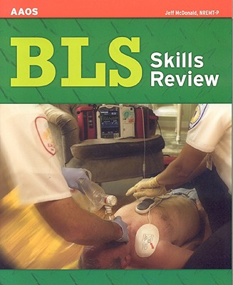 BLS Skills Review By McDonald, Jeff